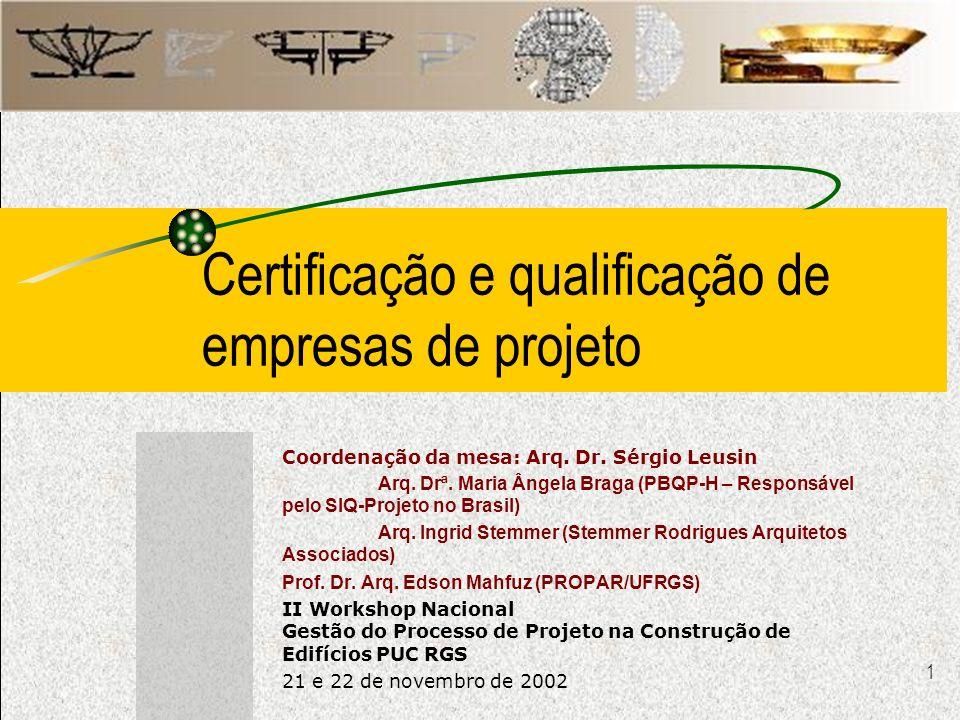 Certificação e qualificação de empresas de projeto