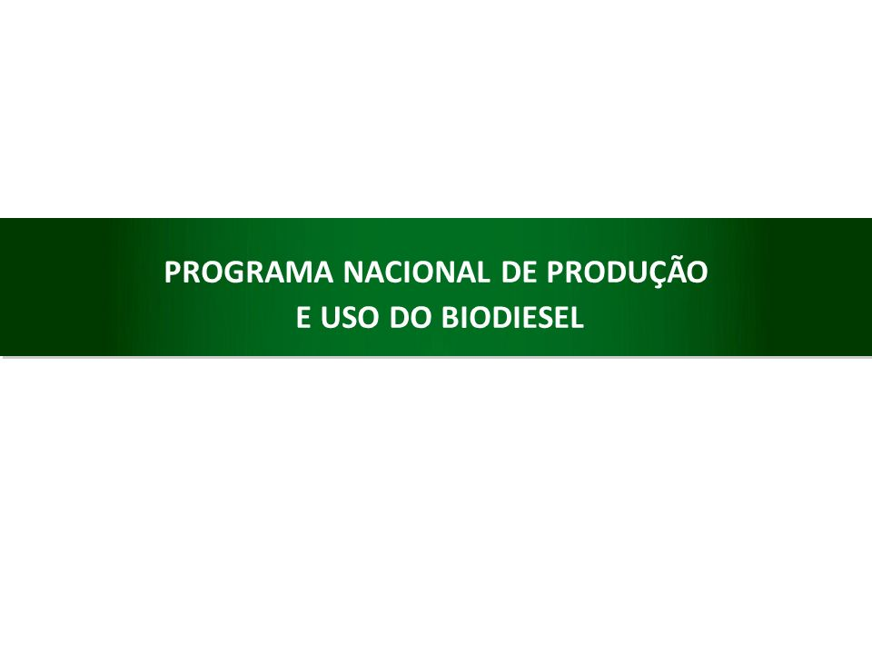 PROGRAMA NACIONAL DE PRODUÇÃO