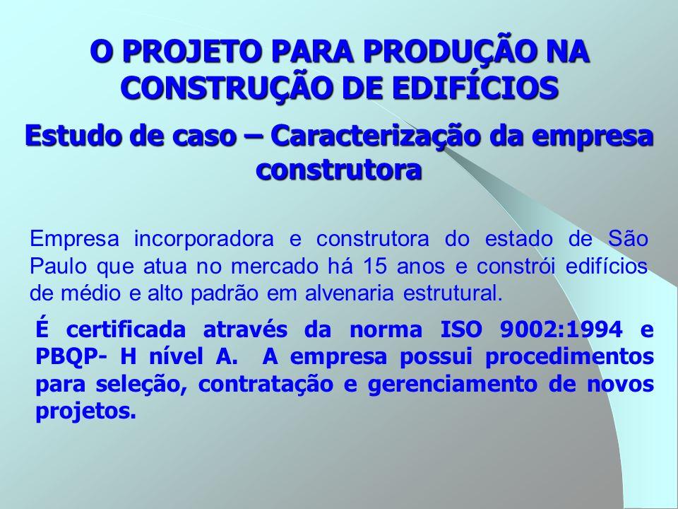 O PROJETO PARA PRODUÇÃO NA CONSTRUÇÃO DE EDIFÍCIOS