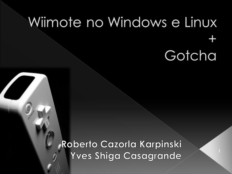 Wiimote no Windows e Linux + Gotcha