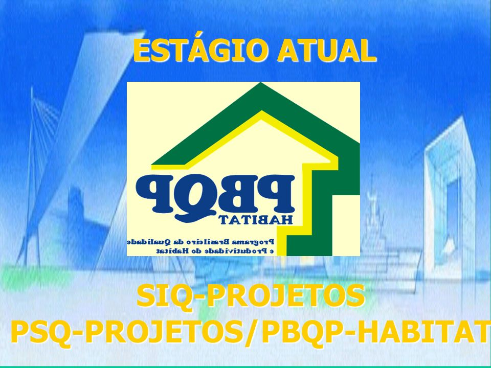 PSQ-PROJETOS/PBQP-HABITAT