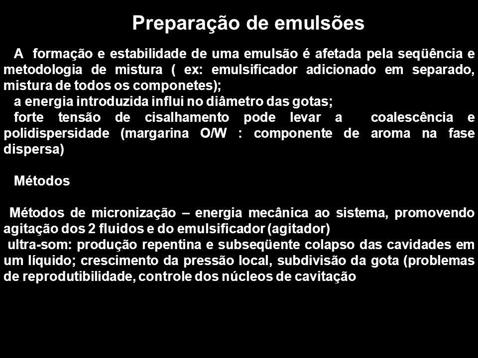 Preparação de emulsões