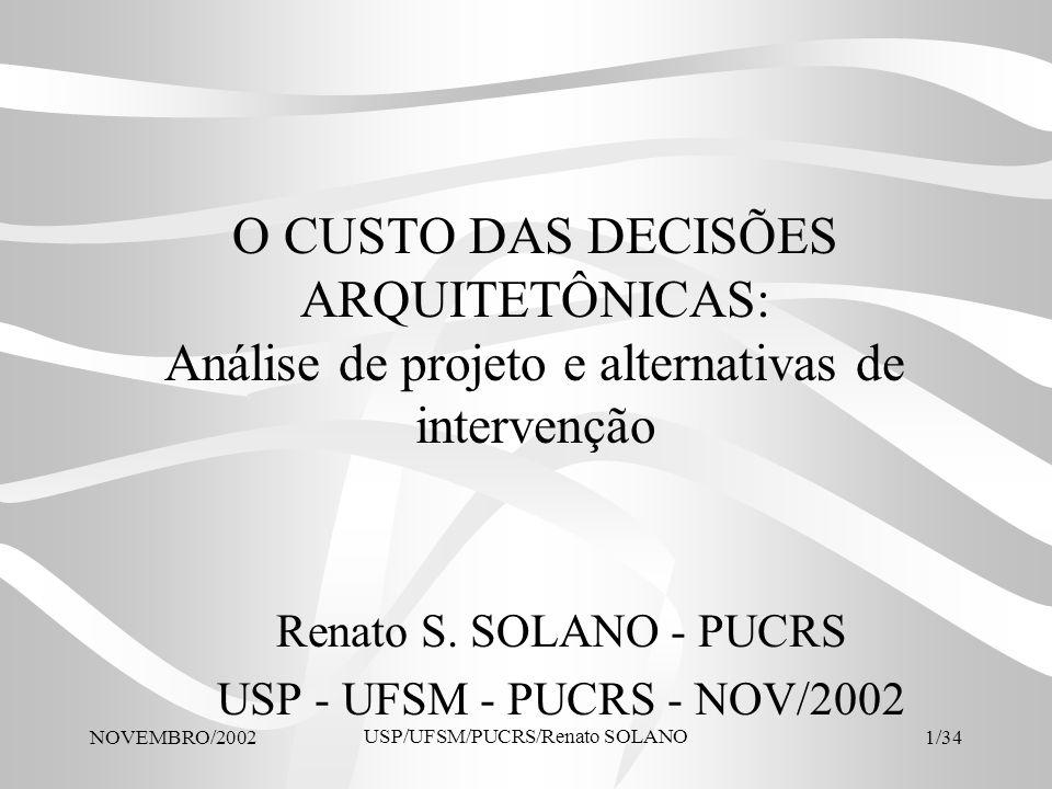 Renato S. SOLANO - PUCRS USP - UFSM - PUCRS - NOV/2002