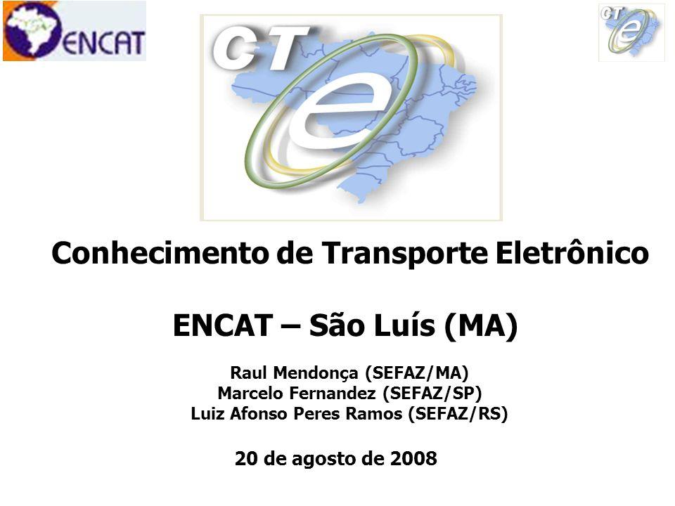 Conhecimento de Transporte Eletrônico ENCAT – São Luís (MA)