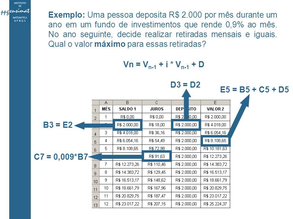Exemplo: Uma pessoa deposita R$ 2
