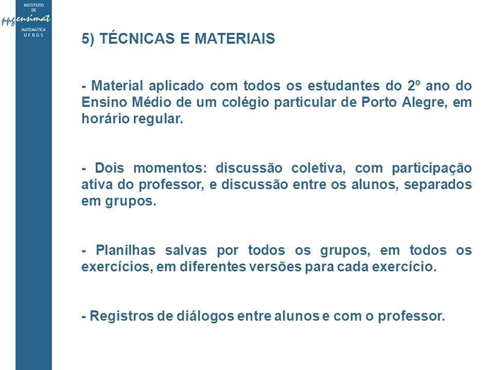 5) TÉCNICAS E MATERIAIS