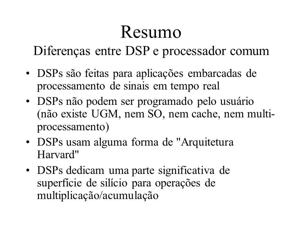 Resumo Diferenças entre DSP e processador comum