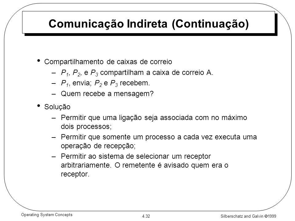 Comunicação Indireta (Continuação)