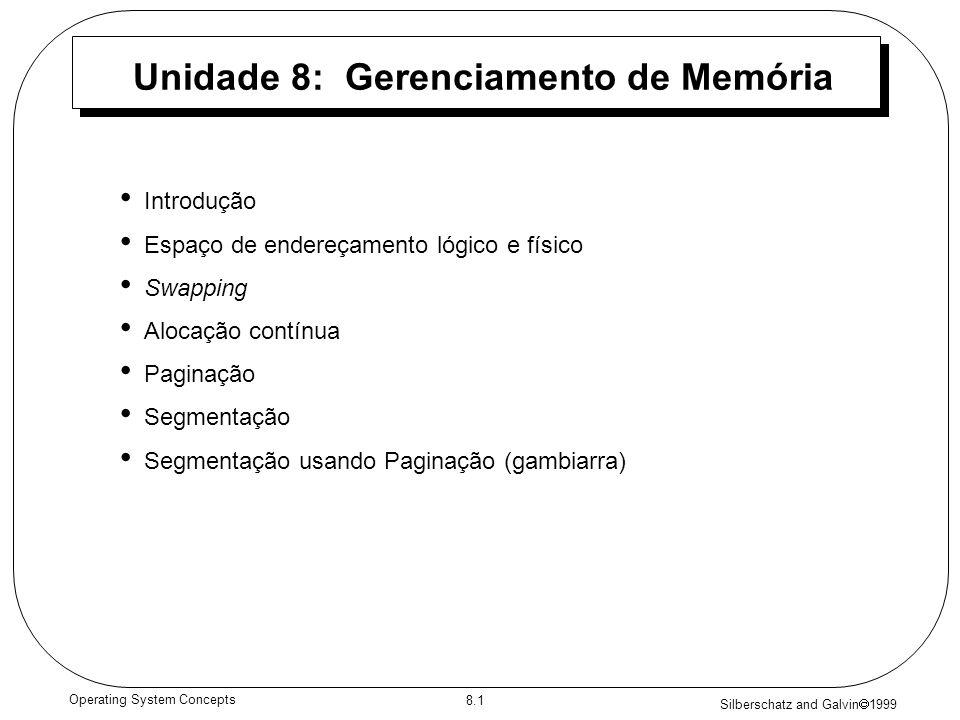 Unidade 8: Gerenciamento de Memória