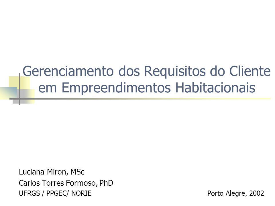 Gerenciamento dos Requisitos do Cliente em Empreendimentos Habitacionais