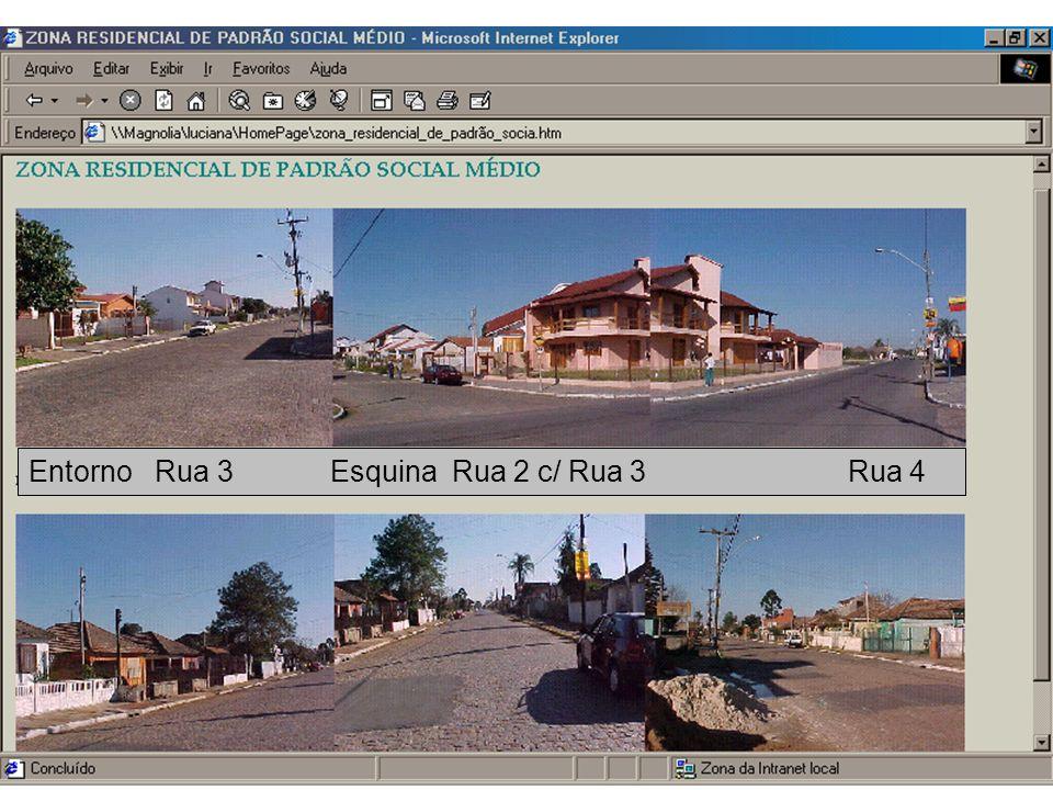 Entorno Rua 3 Esquina Rua 2 c/ Rua 3 Rua 4