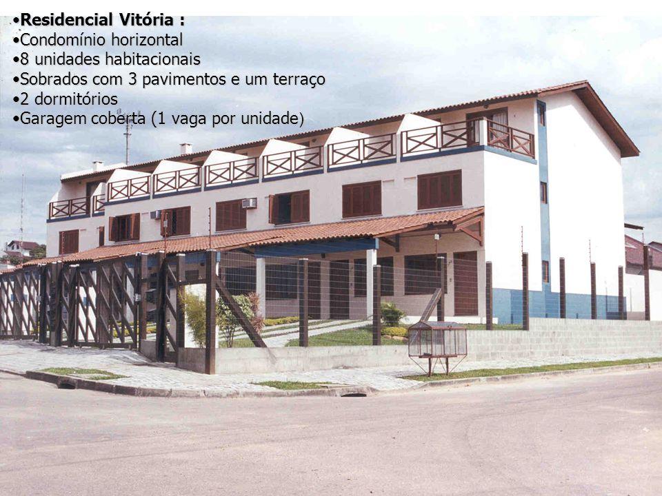 Residencial Vitória : Condomínio horizontal. 8 unidades habitacionais. Sobrados com 3 pavimentos e um terraço.