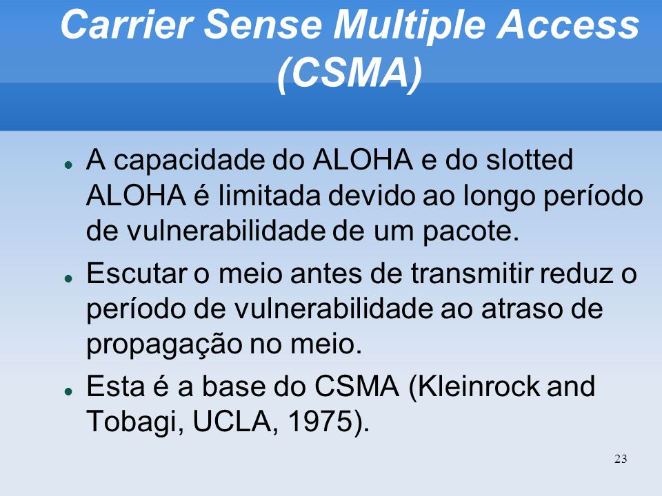 Carrier Sense Multiple Access (CSMA)‏