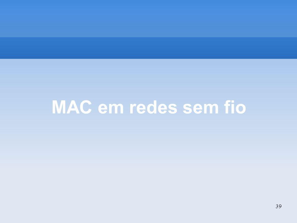 MAC em redes sem fio