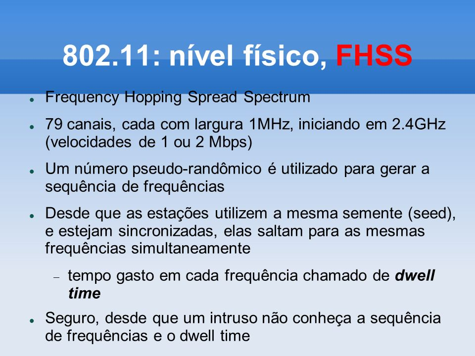 802.11: nível físico, FHSS Frequency Hopping Spread Spectrum