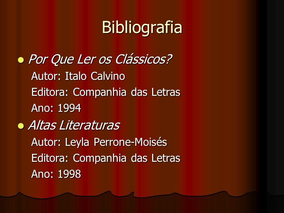 Bibliografia Por Que Ler os Clássicos Altas Literaturas