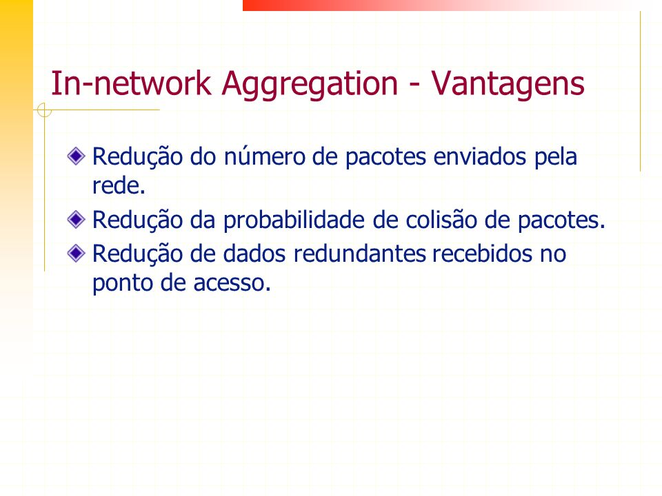 In-network Aggregation - Vantagens