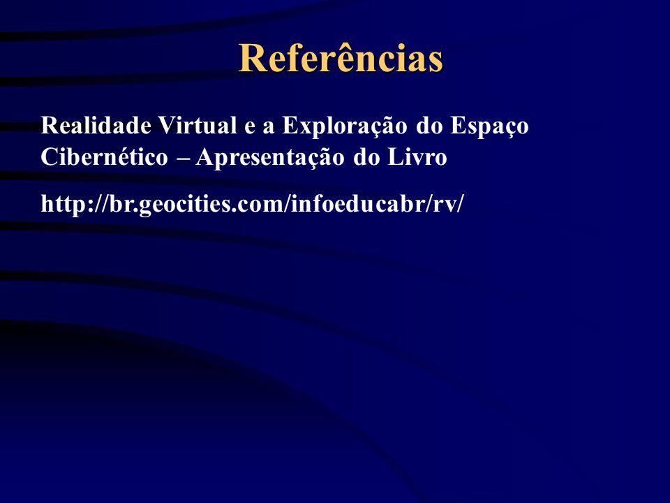 ReferênciasRealidade Virtual e a Exploração do Espaço Cibernético – Apresentação do Livro.