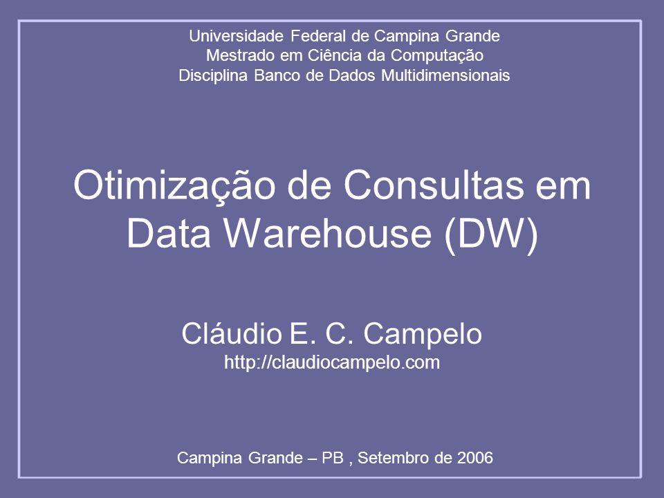 Otimização de Consultas em Data Warehouse (DW)