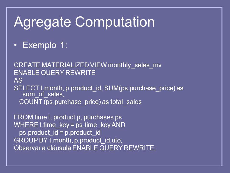 Agregate Computation Exemplo 1: