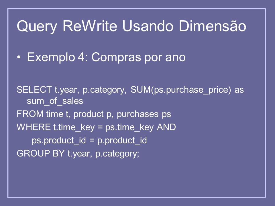 Query ReWrite Usando Dimensão