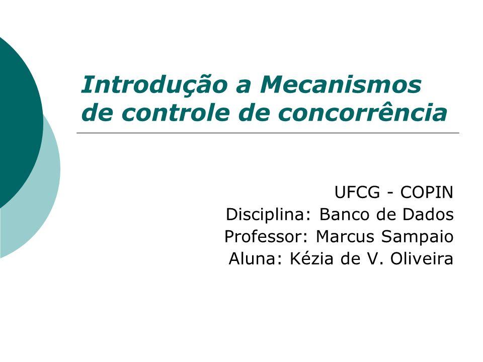 Introdução a Mecanismos de controle de concorrência