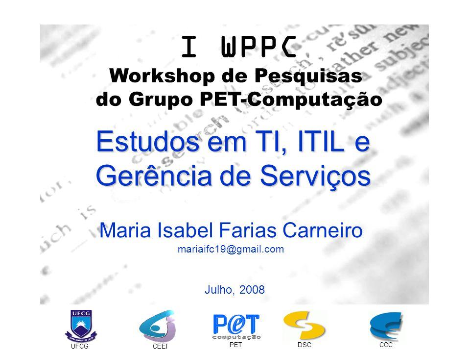 Estudos em TI, ITIL e Gerência de Serviços
