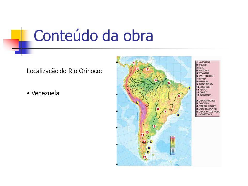 Conteúdo da obra Localização do Rio Orinoco: Venezuela