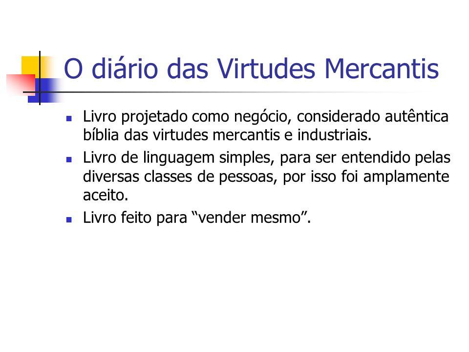 O diário das Virtudes Mercantis