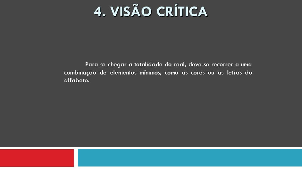4. VISÃO CRÍTICA