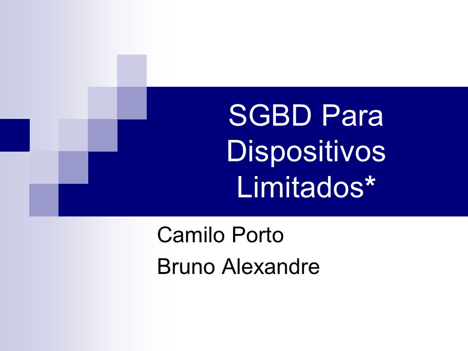 SGBD Para Dispositivos Limitados*