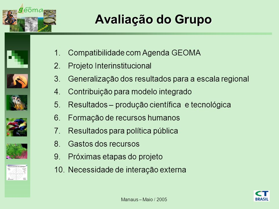Avaliação do Grupo Compatibilidade com Agenda GEOMA
