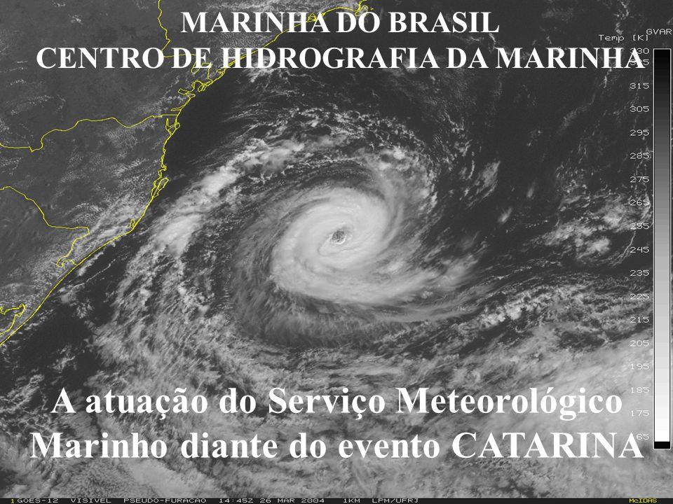 A atuação do Serviço Meteorológico Marinho diante do evento CATARINA