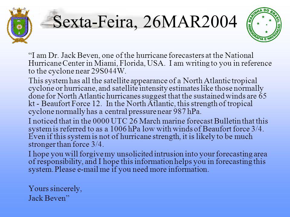 Sexta-Feira, 26MAR2004