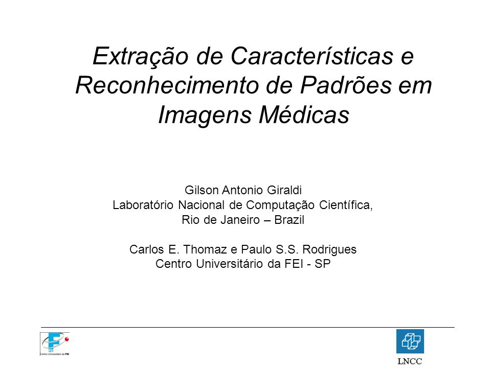 Extração de Características e Reconhecimento de Padrões em Imagens Médicas