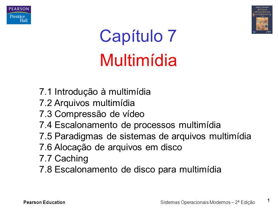 Capítulo 7 Multimídia 7.1 Introdução à multimídia