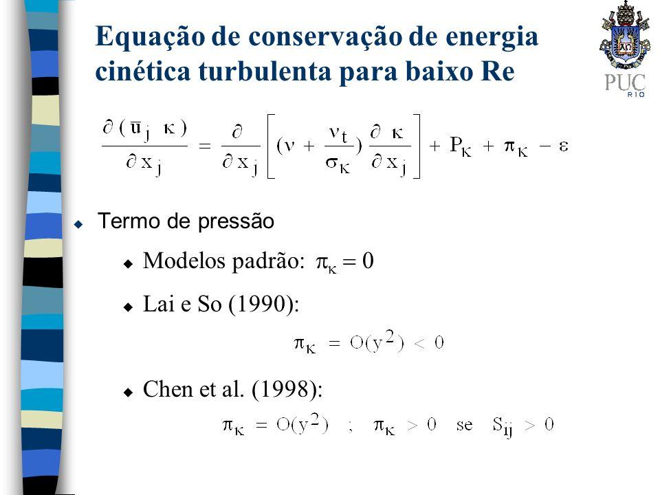 Equação de conservação de energia cinética turbulenta para baixo Re