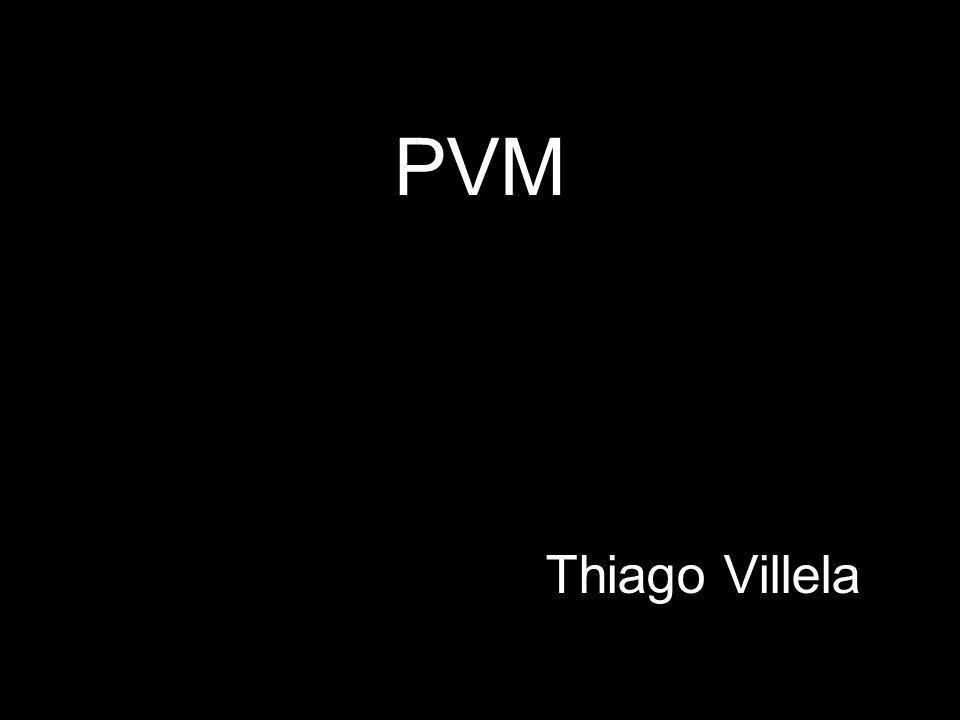 PVM Thiago Villela