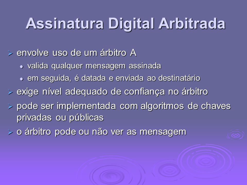 Assinatura Digital Arbitrada