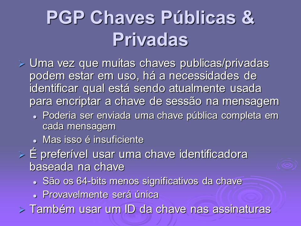 PGP Chaves Públicas & Privadas