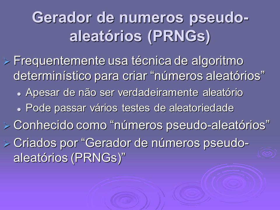 Gerador de numeros pseudo-aleatórios (PRNGs)
