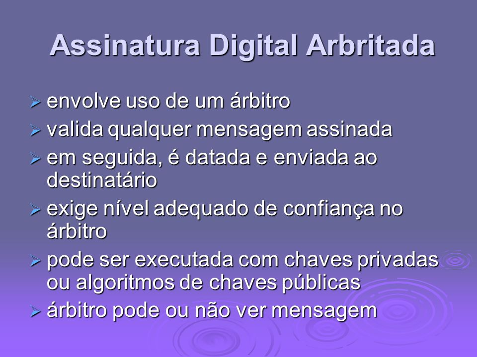 Assinatura Digital Arbritada