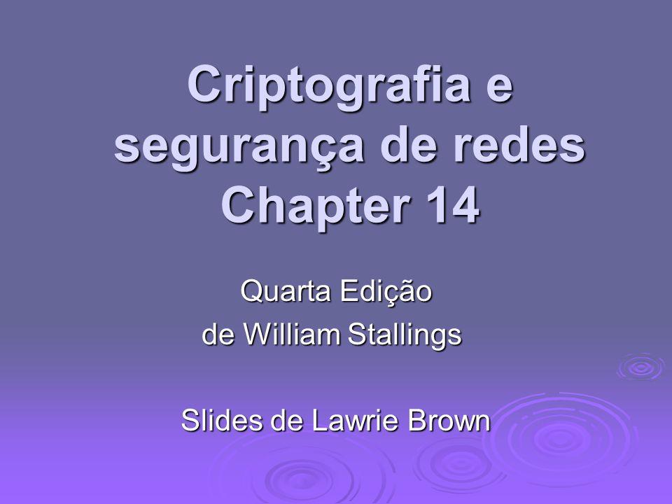 Criptografia e segurança de redes Chapter 14