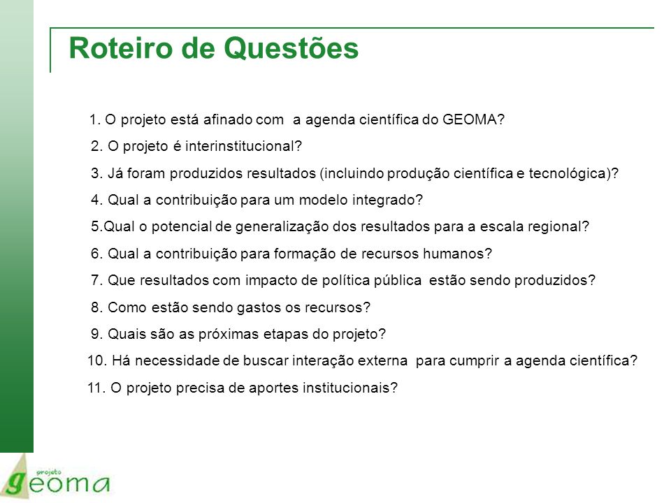 Roteiro de Questões 2. O projeto é interinstitucional