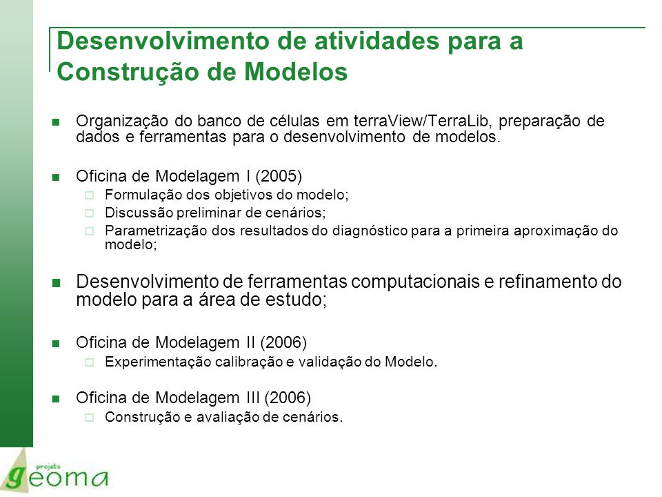 Desenvolvimento de atividades para a Construção de Modelos