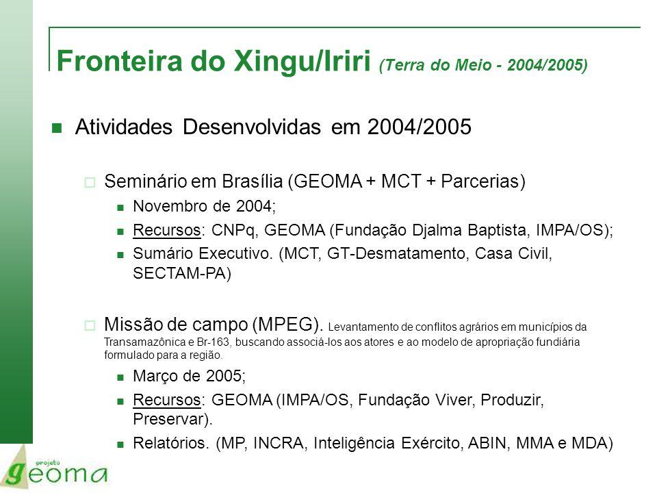 Fronteira do Xingu/Iriri (Terra do Meio - 2004/2005)