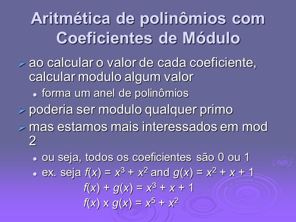 Aritmética de polinômios com Coeficientes de Módulo