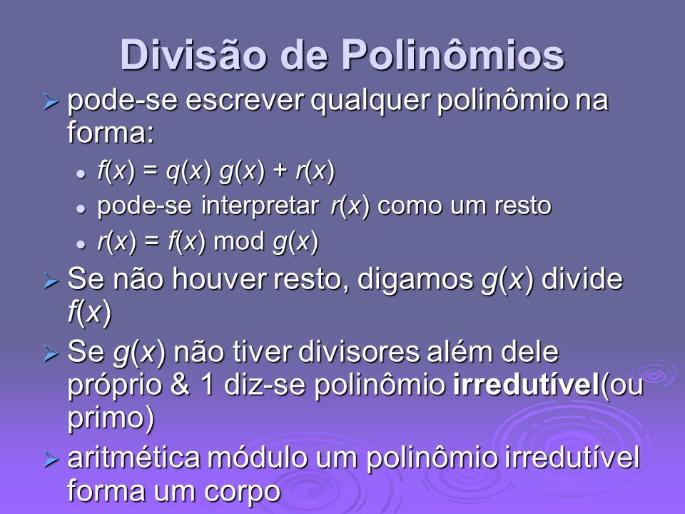 Divisão de Polinômios pode-se escrever qualquer polinômio na forma:
