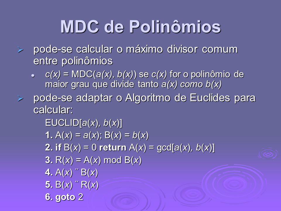 MDC de Polinômiospode-se calcular o máximo divisor comum entre polinômios.