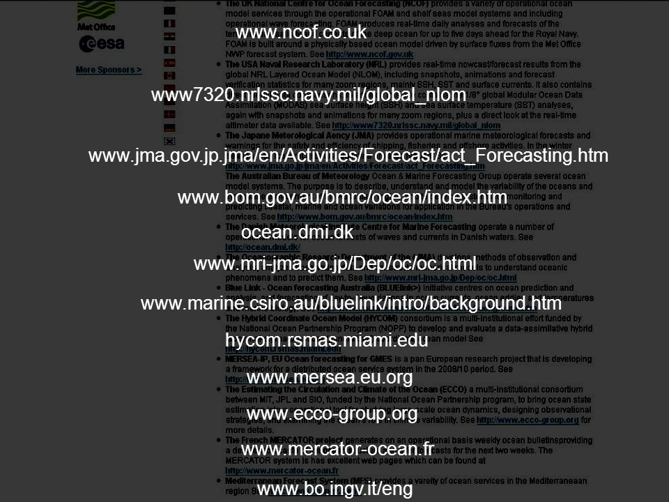 www.ncof.co.uk www7320.nrlssc.navy.mil/global_nlom. www.jma.gov.jp.jma/en/Activities/Forecast/act_Forecasting.htm.
